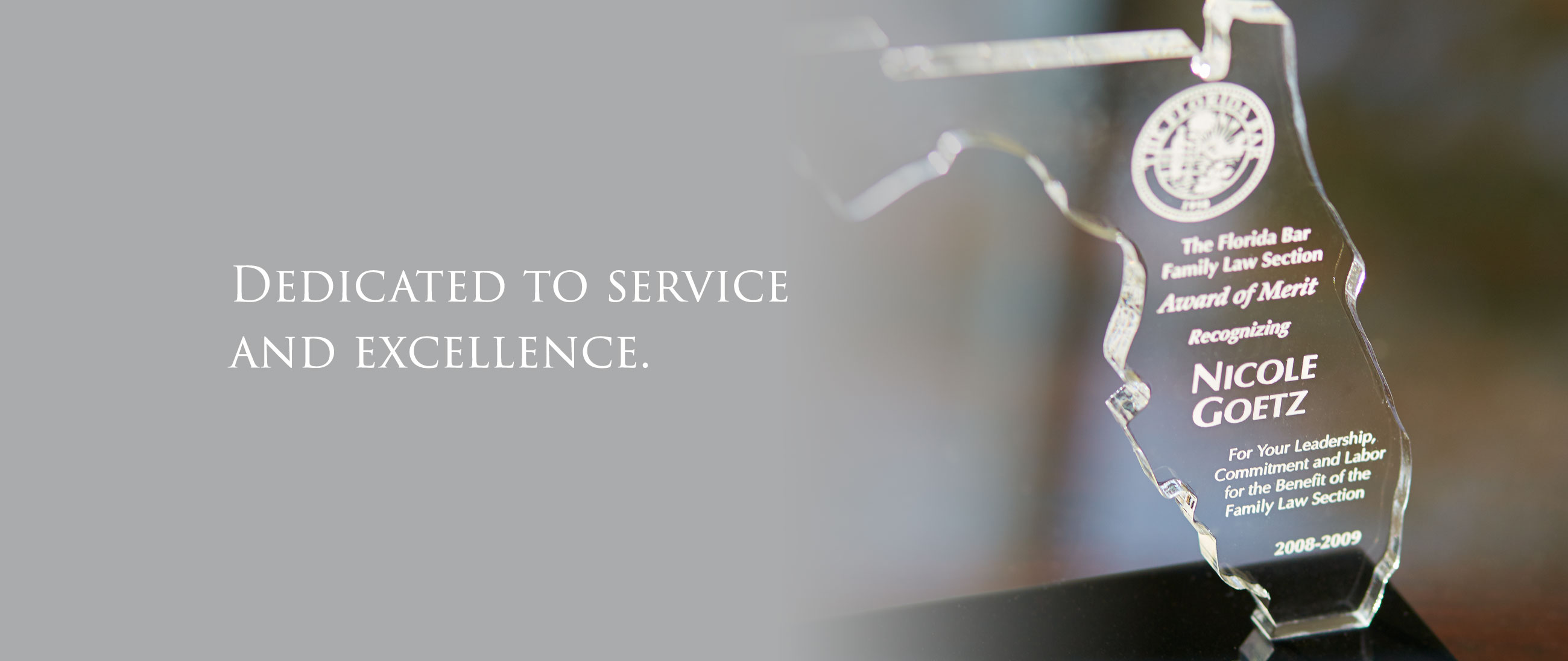 Dedicated to Service and Excellence