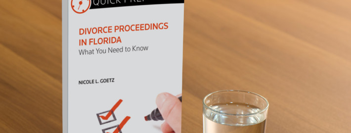 Divorce Proceedings in Florida: What You Need to Know (Quick Prep)