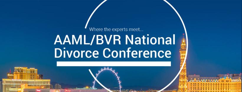 AAML BVR National Divorce Conference